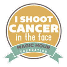 i shoot cancer in the face magic hour foundation badge